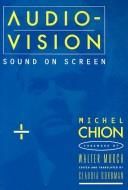 Cover of: Audio-Vision | Michel Chion