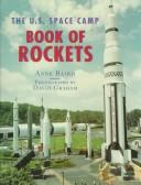 Cover of: The U.S. Space Camp book of rockets by Anne Baird