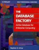 Cover of: The Database factory | Stephen G. Schur
