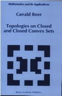 Cover of: Topologies on closed and closed convex sets by Gerald Alan Beer