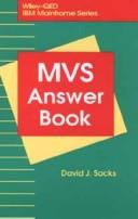 Cover of: The MVS Answer Book | David J. Sacks