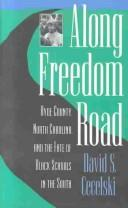 Cover of: Along freedom road | David S. Cecelski