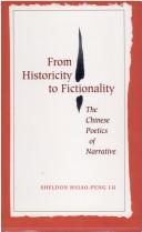 Cover of: From historicity to fictionality by Hsiao-peng Lu
