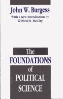 Cover of: The foundations of political science | John William Burgess