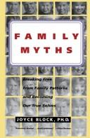Cover of: Family myths by Joyce Block