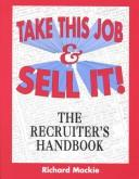 Cover of: Take this job and sell it! | Mackie, Richard