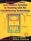 Cover of: Electrical theory and control systems in heating and air-conditioning technology by Robert F. Dorner