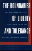 Cover of: The boundaries of liberty and tolerance | Raphael Cohen-Almagor