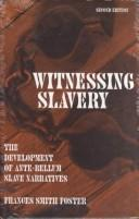 Cover of: Witnessing slavery | Frances Smith Foster