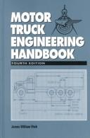 Cover of: Motor truck engineering handbook | James William Fitch