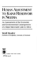 Cover of: Human adjustment to Kainji reservoir in Nigeria by Wolf Roder