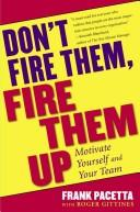 Cover of: Don't fire them, fire them up | Frank Pacetta