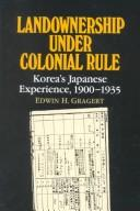 Cover of: Landownership under colonial rule by Edwin H. Gragert