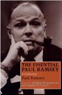 Cover of: The essential Paul Ramsey | Paul Ramsey