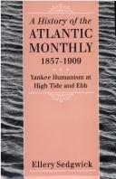 Cover of: The Atlantic monthly, 1857-1909 by Sedgwick, Ellery