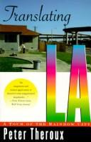 Cover of: Translating LA by Peter Theroux