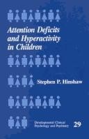 Cover of: Attention deficits and hyperactivity in children | Stephen P. Hinshaw