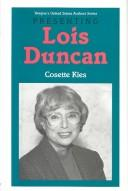 Cover of: Presenting Lois Duncan by Cosette N. Kies