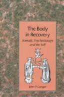 Cover of: The body in recovery by John P. Conger