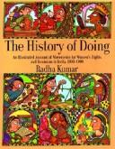 Cover of: The history of doing | Radha Kumar
