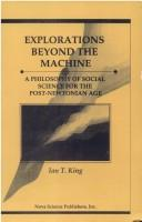 Cover of: Explorations beyond the machine | Ian Trevor King