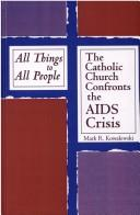 Cover of: All things to all people | Mark R. Kowalewski