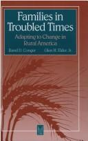Cover of: Families in troubled times by Rand Conger