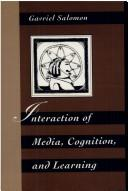 Cover of: Interaction of media, cognition, and learning by Gavriel Salomon
