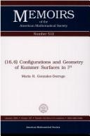 Cover of: (16,6) configurations and geometry of Kummer surfaces in P3 | Maria R. Gonzalez-Dorrego