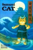 Cover of: Samurai cat | JoAnn Roe