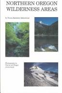 Cover of: Northern Oregon wilderness areas | Donna Lynn Ikenberry