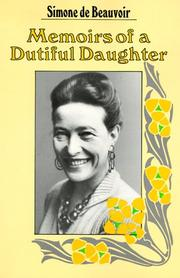 Cover of: Memoirs of a dutiful daughter by Simone de Beauvoir