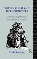 Cover of: Drunks, whores, and idle apprentices | Philip Rawlings