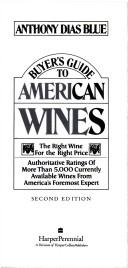 Cover of: Buyer's guide to American wines by Anthony Dias Blue