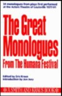 Cover of: The great monologues from the Humana Festival | Eric Kraus