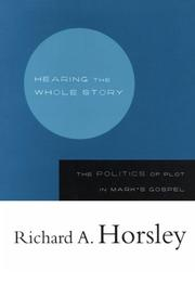 Cover of: Hearing the whole story by Richard A. Horsley