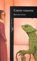 Cover of: Contra Vosotros by Mercedes Soriano