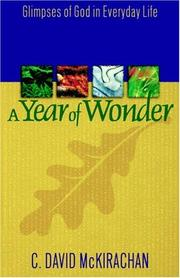 Cover of: A Year of Wonder | C. David McKirachan