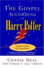 Cover of: The Gospel according to Harry Potter | C. W. Neal, Connie W. Neal, Samuel F. Parvin