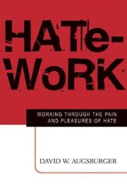 Cover of: Hate-Work by David W. Augsburger