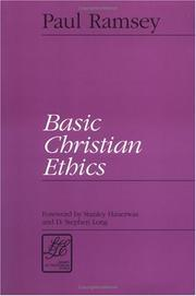 Cover of: Basic Christian ethics | Paul Ramsey