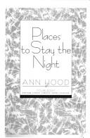 Cover of: Places to stay the night | Ann Hood
