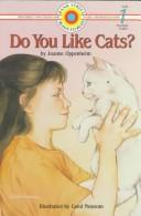 Cover of: Do you like cats? by Joanne Oppenheim
