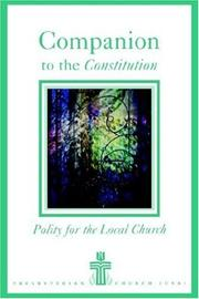 Cover of: Companion to the constitution of the Presbyterian Church (U.S.A.) | Frank A. Beattie