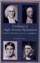 Cover of: Coordinates of Anglo-American romanticism | Richard E. Brantley