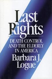 Cover of: Last rights by Barbara J. Logue