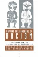 Cover of: Mapping the language of racism | Margaret Wetherell