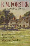Cover of: Three complete novels by E. M. Forster