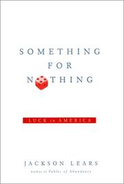 Cover of: Something for Nothing | Jackson Lears
