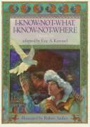 Cover of: I-know-not-what, I-know-not-where | Eric A. Kimmel